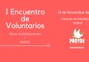 I ENCUENTRO DE VOLUNTARIOS ONGDS y OSE