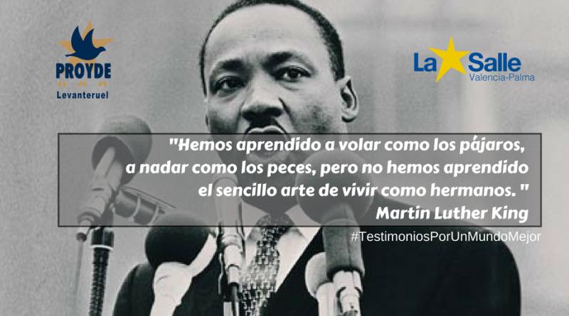 Testimonios Por Un Mundo Mejor: Martin Luther King