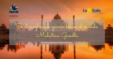 Testimonios Por Un Mundo Mejor: Mahatma Gandhi